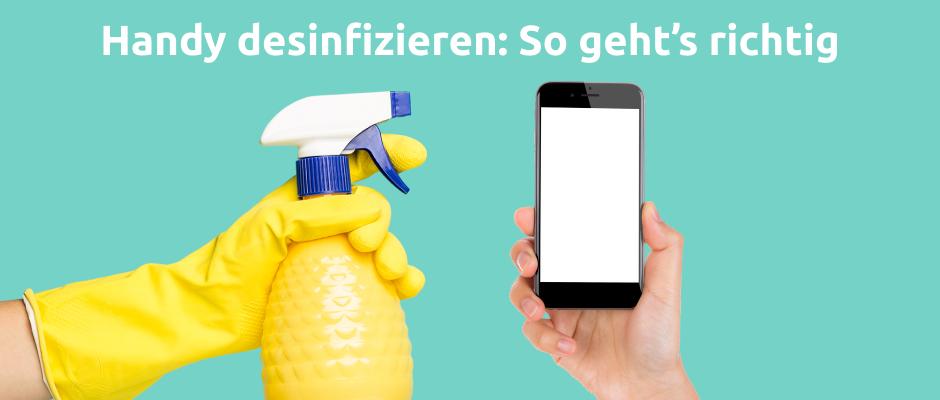 Handy desinfizieren: Am besten mit einem speziellen Reiniger und Mikrofasertuch.