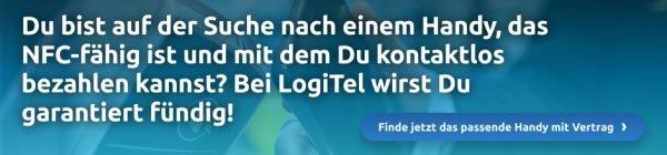 Suchst Du ein NFC-fähiges Handy? Das findest Du garantiert im LogiTel-Shop.