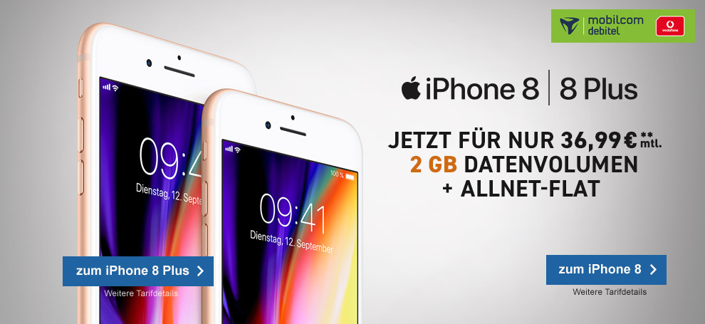 Apple iPhone 8 oder 8 Plus 64GB mit mobilcom-debitel Vodafone Comfort Allnet