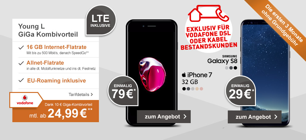Vodafone Young L GiGa Kombi mit Samsung Galaxy S8 oder Apple iPhone 7 32GB